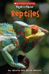 Reptiles - Melvin A. Berger, Gilda Berger