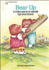 Bear Up: A Child Learns to Handle Ups and Downs - Alice Brown, Pat Kirk