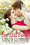 One Last Dance (Oak Grove Series book 2) - Nancy Stopper