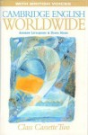 Cambridge English Worldwide 2 Class Cassette (British Voices) - Andrew Littlejohn, Diana Hicks