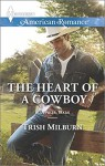 The Heart of a Cowboy (Blue Falls, Texas) - Trish Milburn