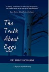 The Truth About Eggs - Delphine Richards