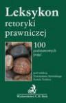 Leksykon retoryki prawniczej - Kamil Zeidler, Przemysław Rybiński