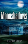 Moonshadows - Mary Ann Artrip