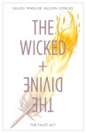 The Wicked and The Divine: The Faust Act - Kieron Gillen, Jamie McKelvie, Matt Wilson