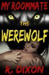 My Roommate, The Werewolf - Raminar Dixon