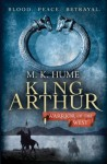 King Arthur: Warrior of the West: Book Two (King Arthur Trilogy) - M.K. Hume
