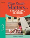 What Really Matters for Struggling Readers: Designing Research-Based Programs, 3/e (What Really Matters Series) - Richard L. Allington