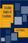 Creating Islands of Excellence: Arts Education as a Partner in School Reform - Carol Fineberg, Jack Rosenthal