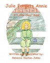 Julie Forgets Annie - Rebecca Haxton-Johns