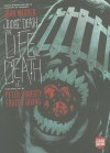 Judge Death: The Life and Death of... - John Wagner, Fraser Irving, Andy Clarke