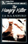 The Hungry Killer - Edwin Radford, M.A. Radford