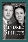 Kindred Spirits: Four Hundred Years of an American Family - Joe David Bellamy