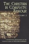The Christian in Complete Armour, Vol. 2 - William Gurnall
