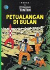 Petualangan Tintin: Petualangan di Bulan (The Adventures of Tintin: Explorers on the Moon) - Hergé