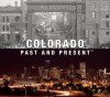 Colorado Past and Present - Sandra Forty