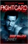 Swamp Walloper (Fight Card) - Jack Tunney, Paul Bishop