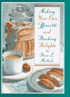 Making Your Own Biscotti and Dunking Delights - Dona Z. Meilach