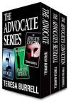 The Advocate Series: Box Set - Teresa Burrell