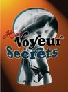 Voyeur Secrets - Martin Sigrist