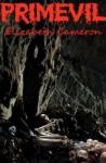 Primevil - Elizabeth Cameron