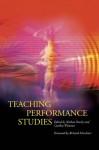 Teaching Performance Studies - Nathan Stucky, Nathan Stucky, Richard Schechner