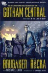 Gotham Central, Book One: In the Line of Duty - Ed Brubaker, Greg Rucka, Michael Lark, Lawrence Block