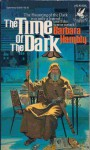 Time of the Dark - Barbara Hambly