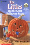 The Littles and the Great Halloween Scare - John Lawrence Peterson, Roberta Carter Clark