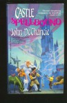Castle Spellbound - John DeChancie
