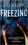Freezing - Clea Koff