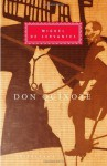 Don Quixote (Everyman's Library, #3) - Miguel de Cervantes Saavedra, P.A. Motteux