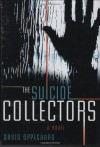 The Suicide Collectors - David Oppegaard
