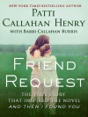 Friend Request - Patti Callahan Henry