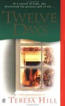 Twelve Days (the McRae Series, Book 1 - Sam and Rachel) - Teresa Hill