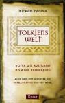 Tolkiens Welt - Michael Nagula