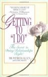 Getting to 'I Do' - Patricia Allen, Sandra Harmon
