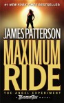 The Angel Experiment (Maximum Ride Series #1) - James Patterson, Evan Rachel Wood