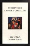 Nightwood ; Ladies Almanack - Djuna Barnes