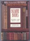 Bizarre Books - Russell Ash, Brian Lake
