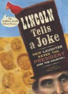 Lincoln Tells a Joke: How Laughter Saved the President (and the Country) - Kathleen Krull, Paul Brewer, Stacy Innerst