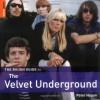 The Rough Guide to the Velvet Underground - Peter Hogan