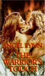 The Warrior's Touch - Angel Lynn
