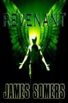 REVENANT (Descendants Saga (Book 3)) - James Somers