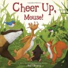 Cheer Up, Mouse! - Jed Henry