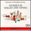 Stories in Ballet & Opera (Bowmar Orchestral Library) - Zobeida Perez