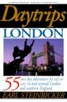 Daytrips London, 6th Ed. - Earl Steinbicker