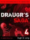 Draugr Saga 4 - Hugh B. Long