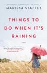 Things To Do When It's Raining - Marissa Stapley