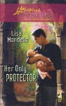 Her Only Protector - Lisa Mondello